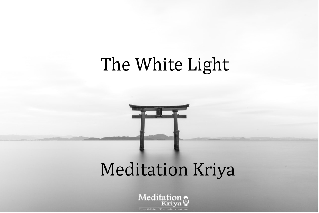 The White Light Meditation Kriya